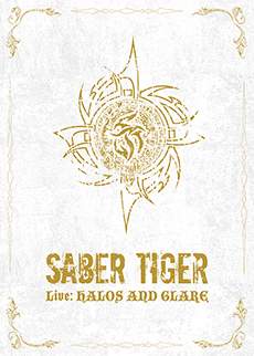 SABER TIGER / Live: HALOS AND GLARE [ DVD + 2CD ]